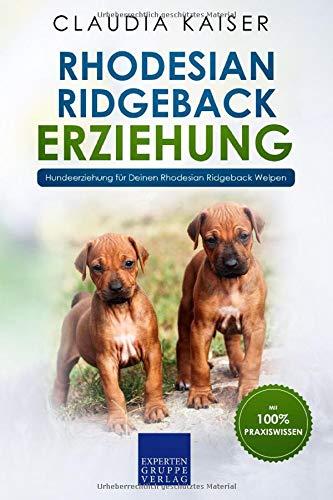 Rhodesian Ridgeback Erziehung: Hundeerziehung für Deinen Rhodesian Ridgeback Welpen